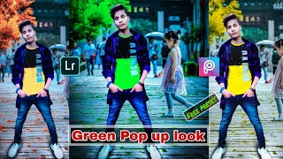PicsArt photo editing|photo editing|lightroom mobile Green Pop-up-look|photo change background|edit