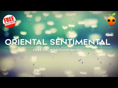 🎹Oriental Sentimental  No Copyright   Royalty Free  Orange Free Music  Instrumental  Piano