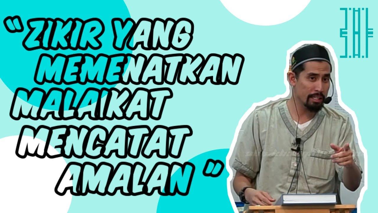 Download Zikir Ini Memenatkan Malaikat Mencatat Amalan - Ustaz Don Daniyal