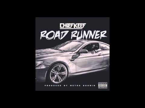 Chief Keef - Road Runner | Cant' Fit (Prod. Metro Boomin) DIRTY NEW 2015 SOSA