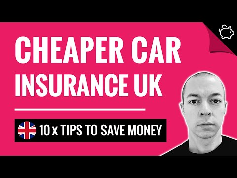 How To Get CHEAPER Car Insurance UK   Save Money On Car Insurance!