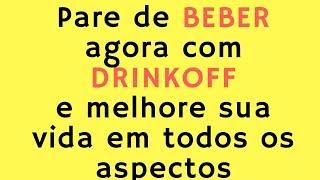 DrinkOff - DrinkOff Anti Álcool funciona ?  Resultados - DrinkOff Anti Álcool onde comprar