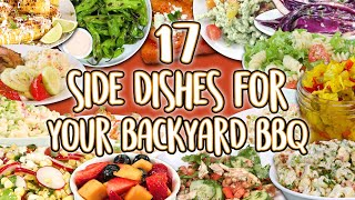 17 Best Side Dishes for Your Backyard Barbecue | Cookout Sides Recipe Super Compilation