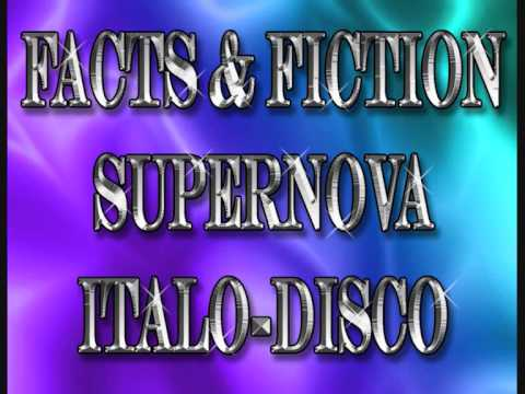 Facts & Fiction Supernova Italo Disco 1986