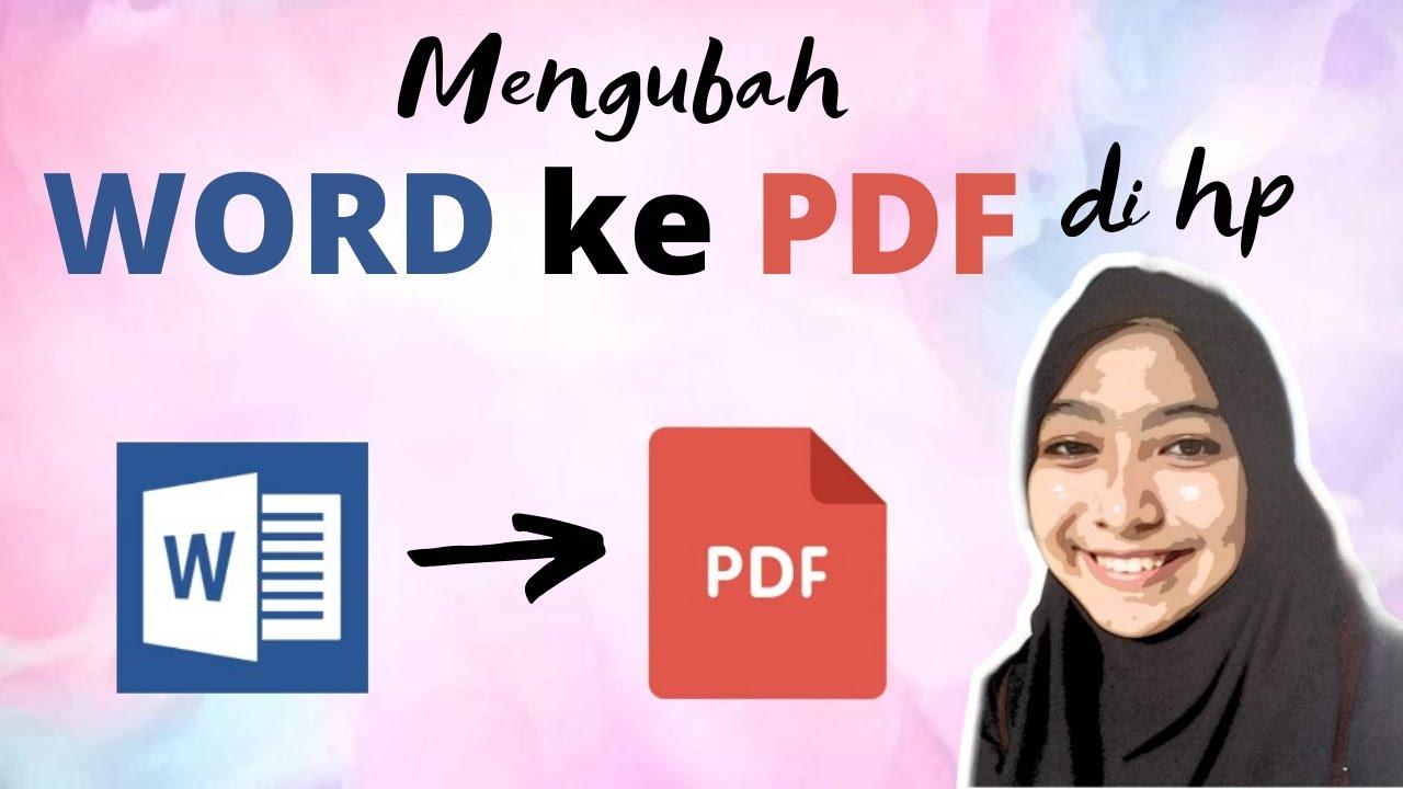 Cara Mengubah word ke pdf di hp - YouTube