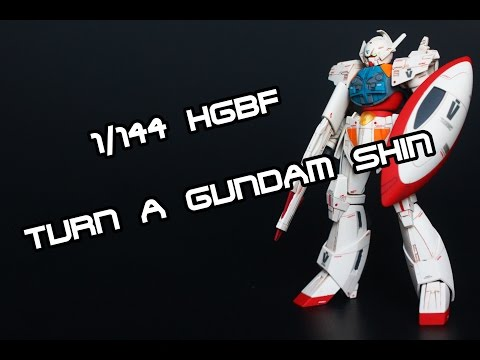 1/144 HGBF Turn A Gundam Shin Review