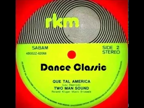 Two Man Sound  Que Tal America 12 Remix