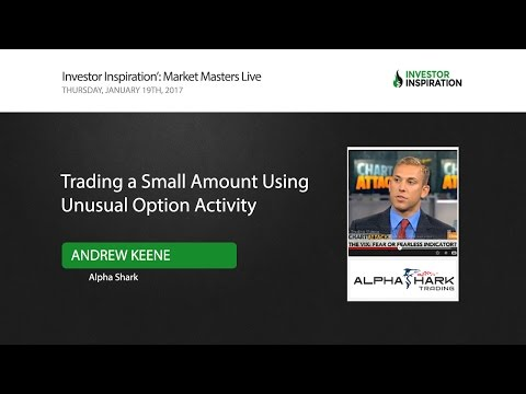 Trading a Small Account Using Unusual Option Activity | Andrew Keene