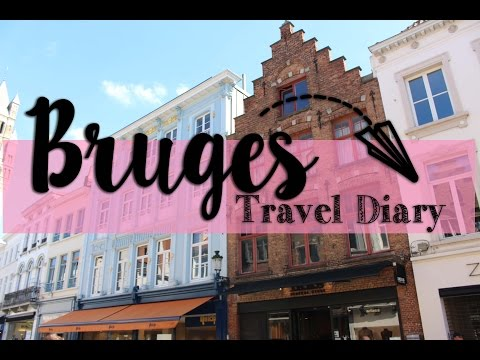 Travel Diary - Bruges