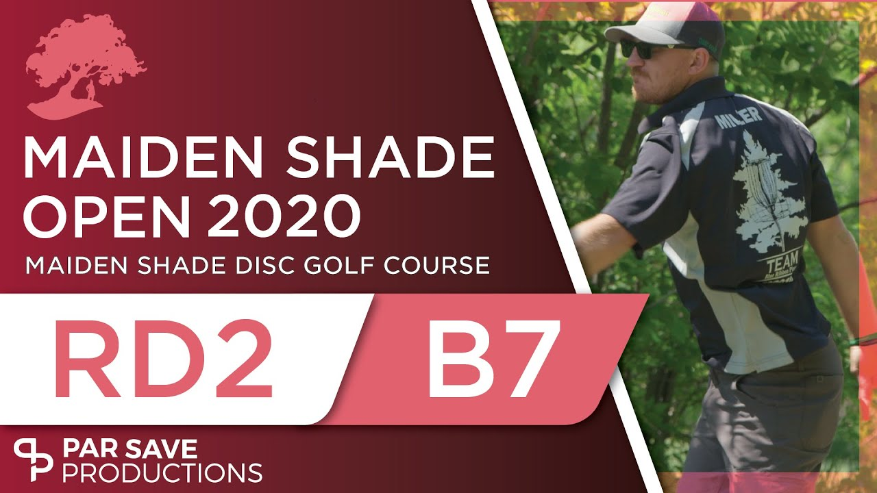 Maiden Shade Open 2020 - Round 2 of 2 | Back 7 - Seechan, Miller, Laporta, Boerner