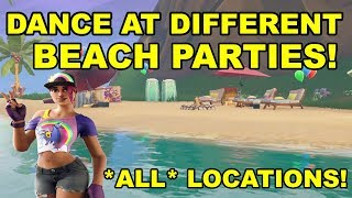 DANCE AT DIFFERENT BEACH PARTIES * FREE REWARDS* (Fortnite 14 Days Of Summer Challenges)
