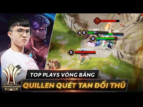 Ác mộng Quillen - Quét tan đối thủ   Top Plays Vòng bảng AIC 2019