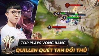 Ác mộng Quillen - Quét tan đối thủ | Top Plays Vòng bảng AIC 2019