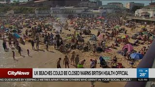 UK beaches could be closed down: health official