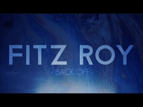 FITZ ROY /// BACK OFF