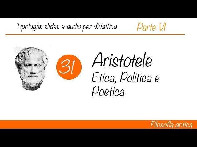 Aristotele: Etica, Politica e Poetica