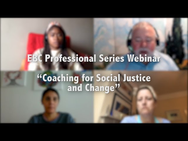 #Coaching for Social Justice and Change