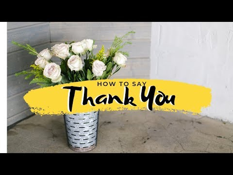 How Do You Say 'Thank You'?
