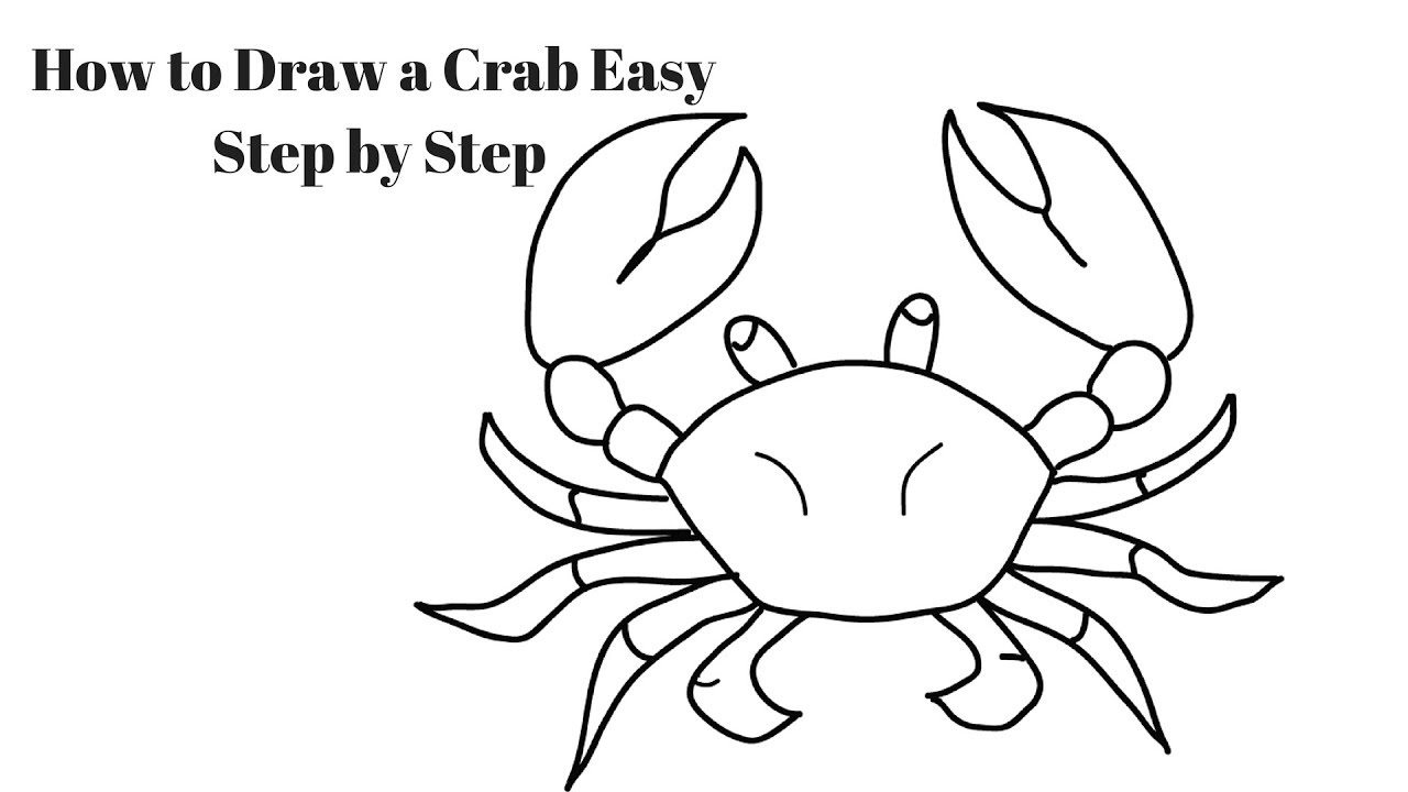 How to Draw a Crab Easy Step by Step for Kids - YouTube  How to Draw a C...