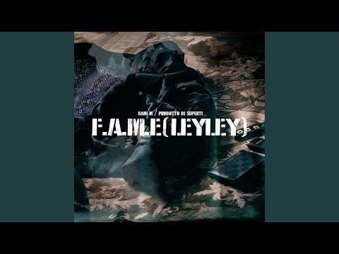 F.A.M.E (LeyLey)