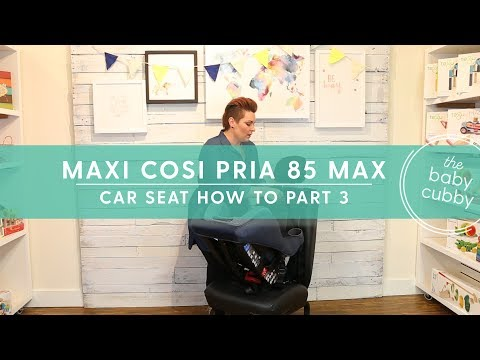 PART 3:  How To Install Maxi Cosi Pria 85 Max With Seatbelt Rear Facing