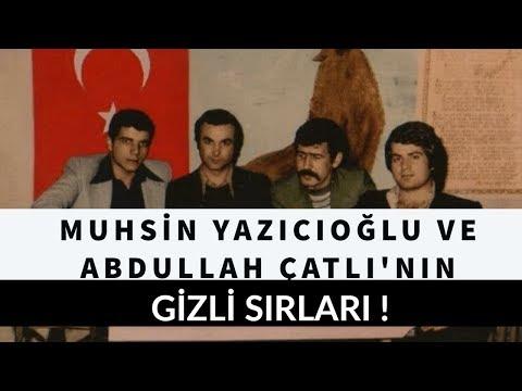 ABDULLAH ÇATLI'NIN KARDEŞİ ANLATIYOR !