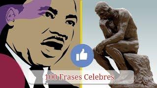 100 Frases Celebres - Las Mejores Frases Celebres