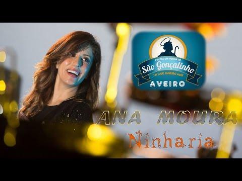 Ana Moura *2016 Aveiro* Ninharia