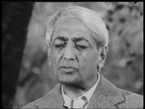 J Krishnamurti - The Real Revolution - 5. What is love?