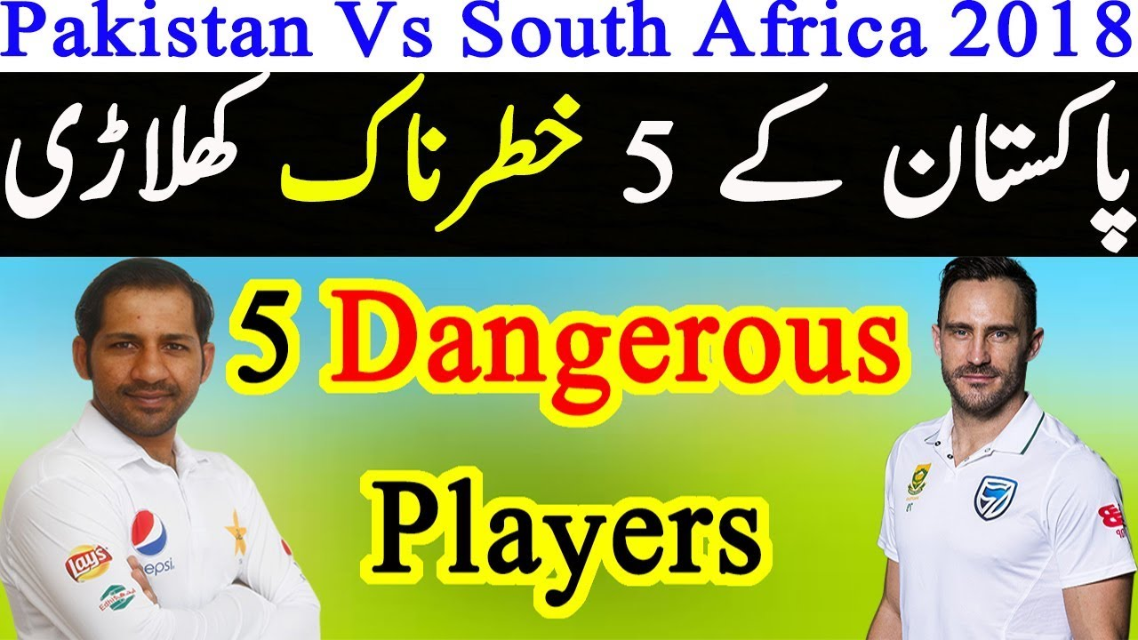 Pakistan Vs South Africa 2018-19 Test Series | 5 Best ...