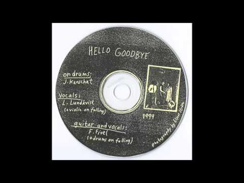 Hello Goodbye - Demo 1999