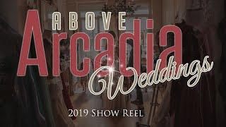 Above Arcadia Weddings Showreel 2019