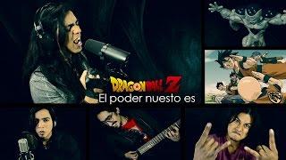 Dragon Ball Z - El Poder Nuestro Es | Metal Cover (Paulo Cuevas)
