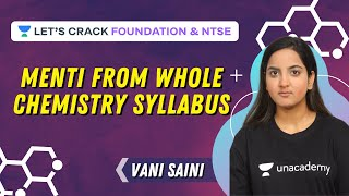 Menti from Whole Chemistry Syllabus | Foundation \u0026 NTSE | Vani Saini