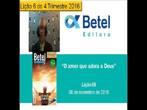 Lição 6 do 4 Trimestre 2016 - Escola Dominical  - BETEL - Pr. Jonias C. Feitosa