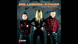 Emil Lassaria & F Charm   Guantanamera TETA