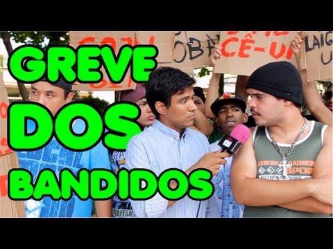 GREVE DOS BANDIDOS – IXI DEU MERDA