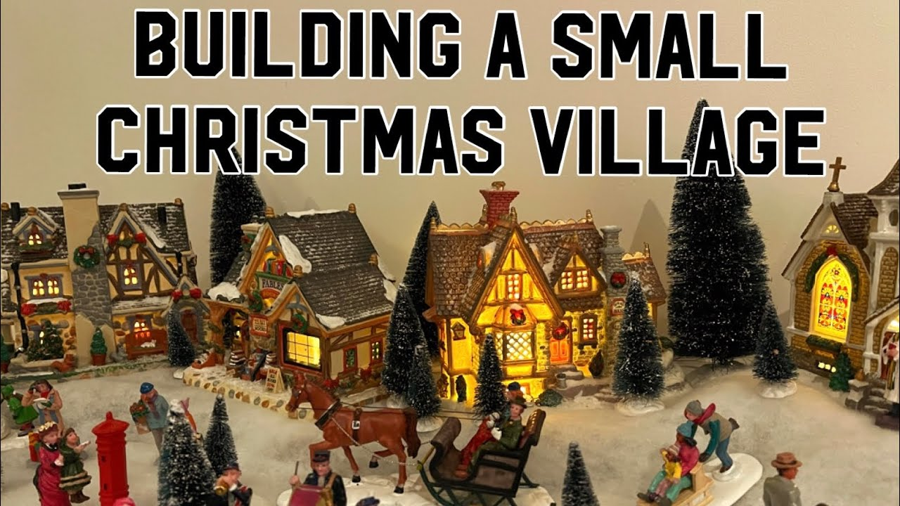 Lemax 2021 Christmas Village House How To Build A Small Christmas Village For 2021 How To Make A Lemax Christmas Village For Beginners Youtube