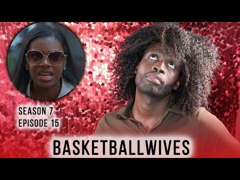 BasketBall Wives | Season 7 Ep. 15 |