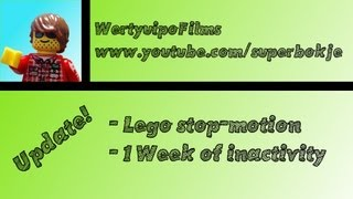 Updates - Lego stop-motion and 1 week of inactivity!