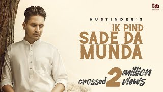 Ik Pind Sade Da Munda  Hustinder (Official Song) Hakeem | TDot Records | New Punjabi Songs 2020