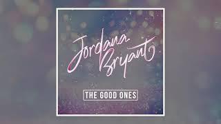 The Good Ones - Jordana Bryant (Official Audio + Gabby Barrett Cover)