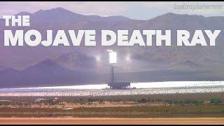 Death Ray Solar Power Plant in Mojave Desert California
