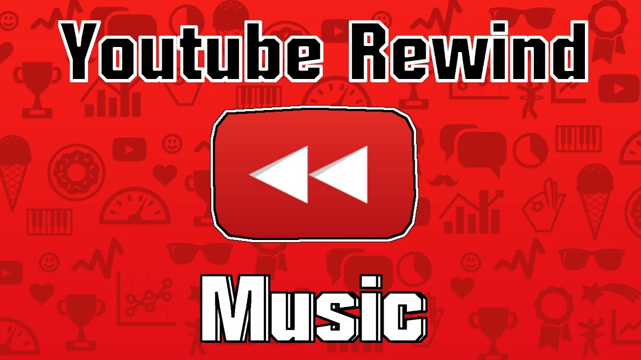 Youtube Rewind 2016 Music Mix Youtuberewind Official Full Version Youtube Beatz Music Youtube