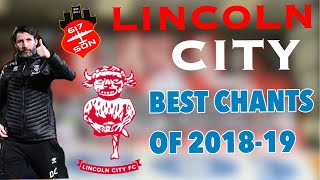 Lincoln City Best Chants from the 2018-19 season - voice of the 617 Squadron | w/ Lyrics
