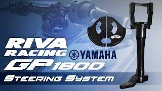 RIVA Yamaha GP1800 Steering System