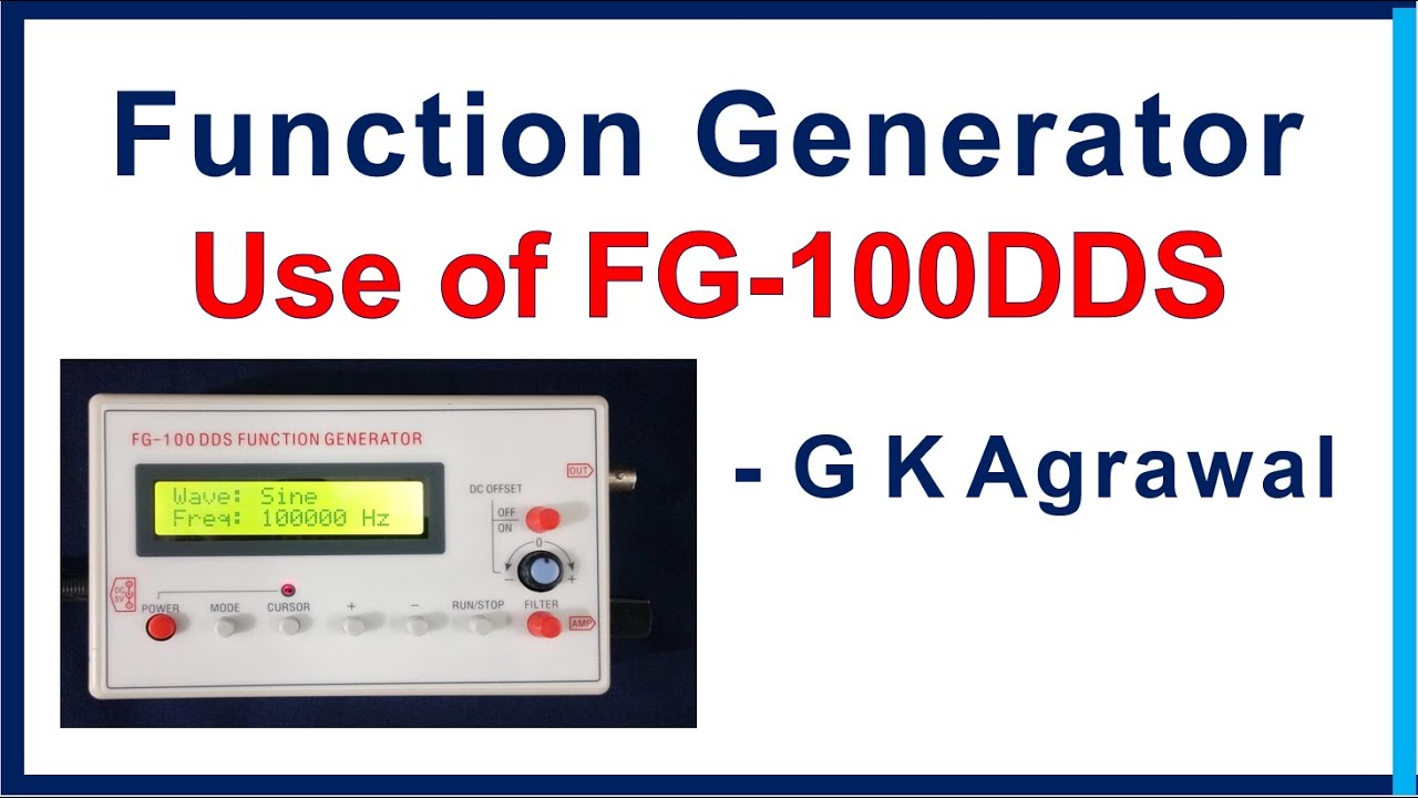 Function Generator How To Use Fg 100 Dds Review Youtube F G Block Diagram Gkagrawal Fg100dds Functiongenerator