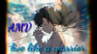 اغنية اجنبية حماسية  (AMV) live like a warrior الوصف