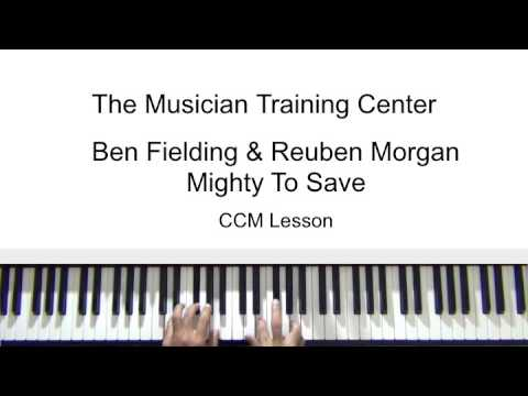 """How To Play """"Mighty To Save"""" by Ben Fielding & Reuben Morgan"""