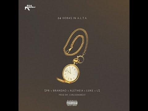 24h in Alta - $egundo Plano | Brandão | Aletheia | L$ | Luke (Prod.Carlosnobeat)